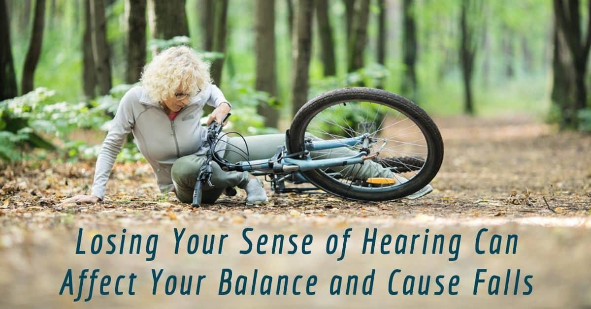 Losing Your Sense of Hearing Can Affect Your Balance and Cause Falls
